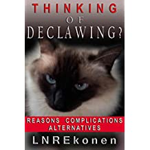 Thinking of Declawing?: Reasons   Complications  Alternatives