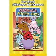 Clifford's Puppy Days - New Friends/Little Puppy, Big Adventures (2004)