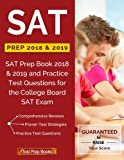 img - for SAT Prep 2018 & 2019: SAT Prep Book 2018 & 2019 and Practice Test Questions for the College Board SAT Exam book / textbook / text book