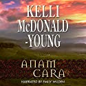 Anam Cara: Seasons of the Soul, Book 1 Audiobook by Kelli McDonald-Young Narrated by Emily Wilden