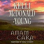 Anam Cara: Seasons of the Soul, Book 1 | Kelli McDonald-Young