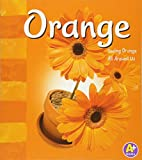img - for Orange (Colors Books) book / textbook / text book