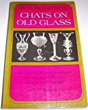 Chats on Old Glass, Robert Alexander Robertson and Kenneth M. Wilson, 0486221318