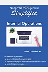 Nonprofit Management Simplified: Internal Operations Paperback