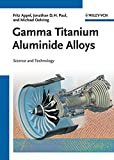 img - for Gamma Titanium Aluminide Alloys: Science and Technology book / textbook / text book