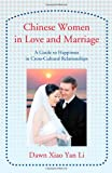 Chinese Women in Love and Marriage, Dawn Li, 0595415067