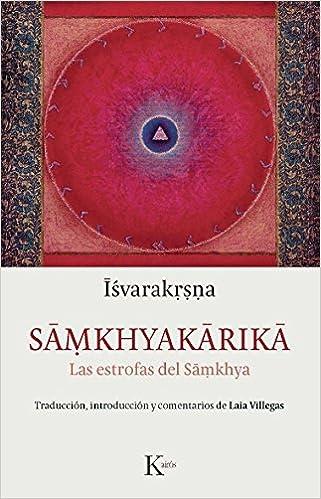 Samkhyakarika: Las estrofas del Samkhya (Clásicos): Amazon ...