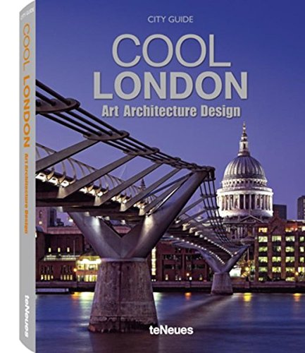 Descargar Libro Cool London Art Architecture Design Teneues