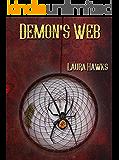 Demon's Web (Demon Trilogy Book 3)