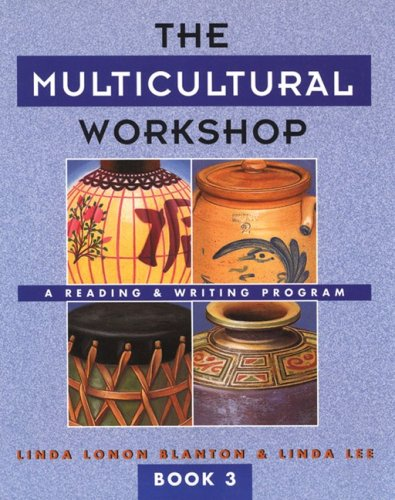 The Multicultural Workshop: A Reading & Writing Program (Book 3) (Multicultural Workshop)