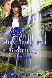 An Ending and a Beginning (The Seven Spell stories Book 7)