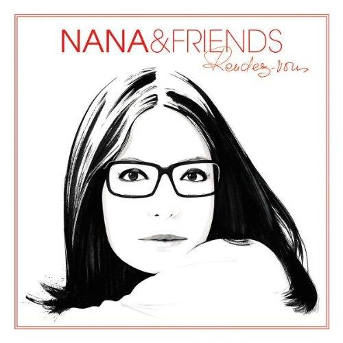 Nana Mouskouri - Nana & Friends Rendez-Vous - Zortam Music
