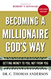 Becoming a Millionaire God's Way, C. Thomas Anderson, 0446510963