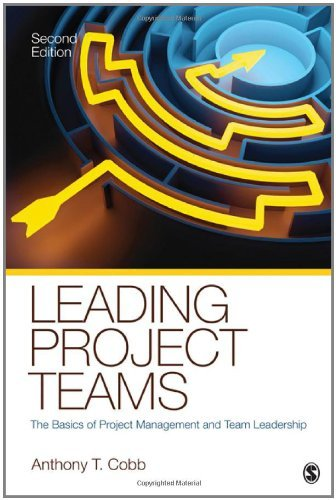 Leading Project Teams: The Basics of Project Management and Team Leadership:2nd (Second) edition