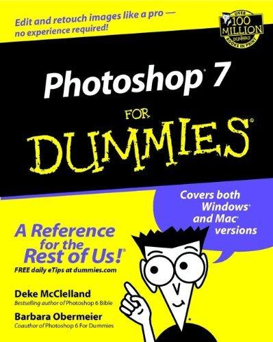 Photoshop 7 For Dummies by Deke McClelland (2002-05-30)