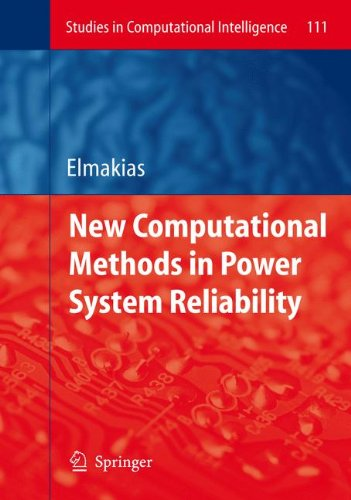 New Computational Methods in Power System Reliability (Studies in Computational Intelligence) pdf