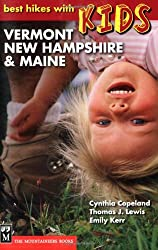 Vermont, New Hampshire, & Maine (Best Hikes With Kids)