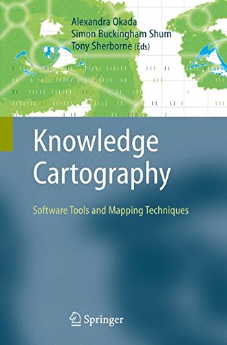 Knowledge Cartography: Software Tools and Mapping Techniques (Advanced Information and Knowledge Processing) (Advanced Gis)
