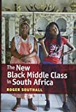 img - for The New Black Middle Class in South Africa book / textbook / text book