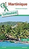 Guide du Routard France: Martinique
