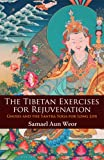The Tibetan Exercises for Rejuvenation, Samael Aun Weor, 1934206350