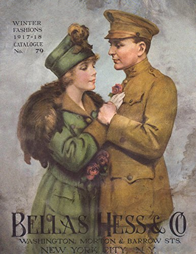 [Bellas Hess & Co. Winter Fashions 1917-18 Catalogue No.79] (Seventies Fashion Costumes)