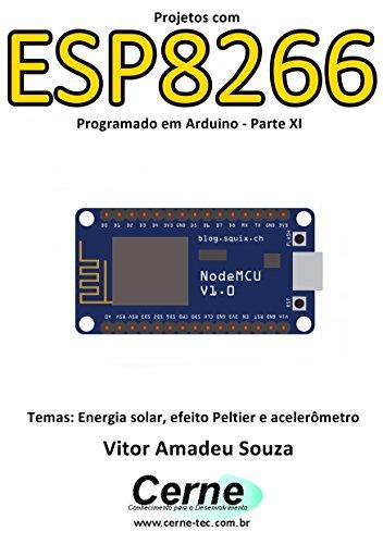 eBook Projetos com ESP8266 Programado em Arduino - Parte XI