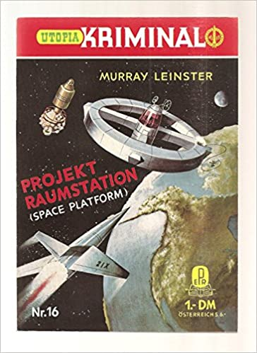 Murray Leinster - Projekt Raumstation