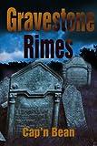 Gravestone Rimes, David J. Cyr, 0595219756