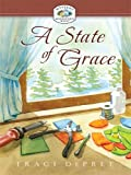 A State of Grace, Traci DePree, 1410410579