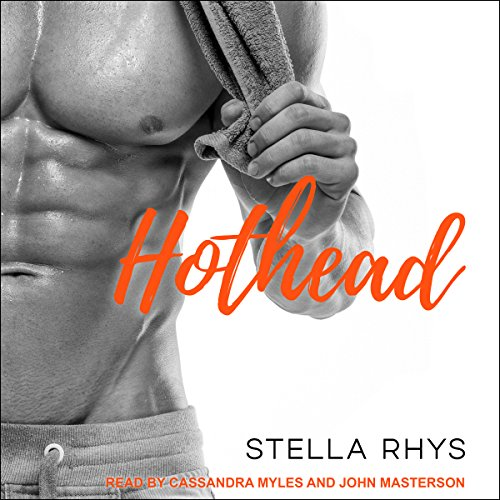 Hothead: Irresistible Series, Book 4