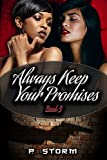 Always Keep Your Promises (The Family Book 3)