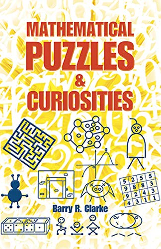Mathematical Puzzles and Curiosities (Dover Books on Mathematics)