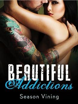Beautiful Addictions by [Vining, Season]