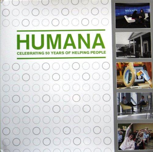 Humana Celebrating 50 Years Of Helping People PDF