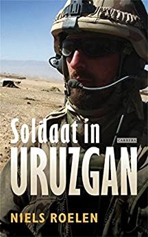 Soldaat in Uruzgan (Dutch Edition)