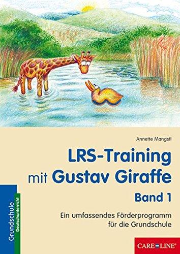 lrs-training-mit-gustav-giraffe-band-1-ein-umfassendes-frderprogramm-fr-die-grundschule