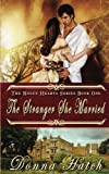The Stranger She Married (Rogue Hearts) (Volume 1) by  Donna G. Hatch in stock, buy online here