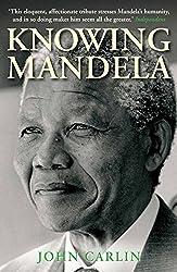 Knowing Mandela (English Edition)