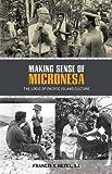 Making Sense of Micronesia