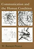 Communication and the Human Condition 9780809314126