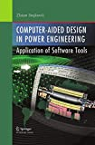 img - for Computer- Aided Design in Power Engineering: Application of Software Tools book / textbook / text book