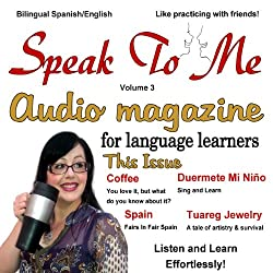 Speak to Me Spanish, Volume 3