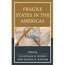 Fragile States in the Americas (Security in the Americas in the Twenty-First Century)