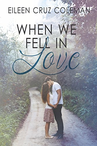 When We Fell In Love by Eileen Cruz Coleman ebook deal