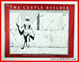 The Castle Builder, Dennis Nolan, 0689717032