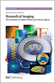 Biomedical Imaging: The Chemistry of Labels, Probes and ...