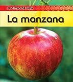 La manzana (El ciclo de vida) (Spanish Edition)