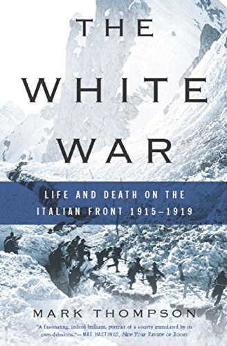 Amazon the white war life and death on the italian front the white war life and death on the italian front 1915 1919 by fandeluxe Ebook collections