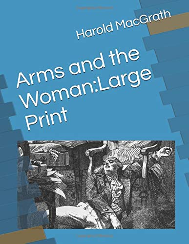 Amazon Arms And The Woman Large Print 9781731472809 Harold